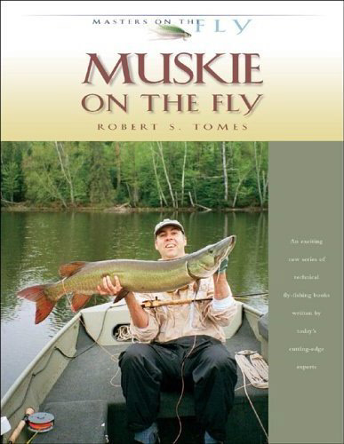 Muskie on the Fly (Robert Tomes)