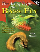 The Art Of Tying The Bass Fly 2nd Edition